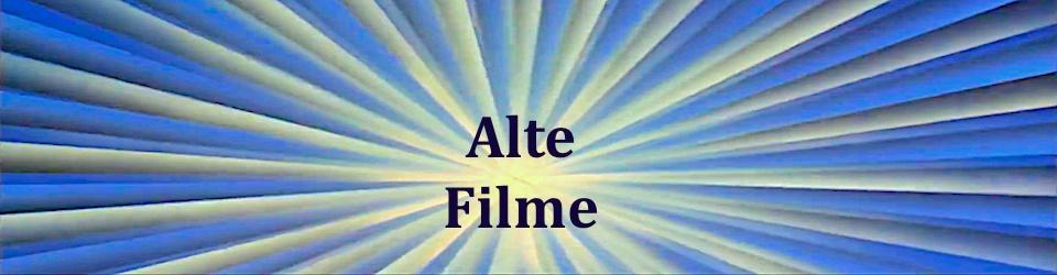 Alte Filme